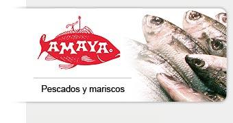 Amaya pescados y mariscos